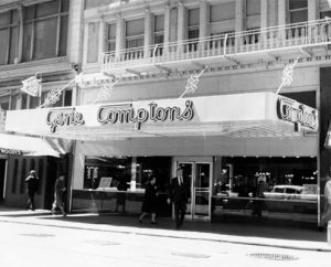 Gene Compton's cafeteria operated from the 1940s through the 1970s and became a hangout for transgender women and gay men, who had few places to safely congregate.