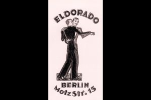 "Club poster for the Eldorado, where Marlene Dietrich performed, and where customers could buy ""chips"" to exchange for dances with transvestite hostesses."